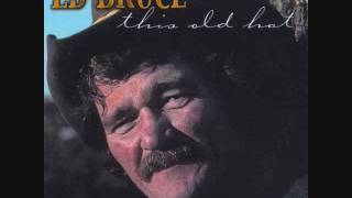Ed Bruce -You're the Best Break This Old Heart Ever Had
