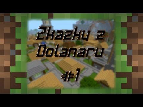 Minecraft Men - Zkazky z Dolanaru #1