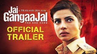 Jai Gangaajal Official Trailer | Priyanka Chopra | Prakash Jha