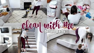 CLEAN WITH ME | BEFORE PARTY | CLEANING MOTIVATION