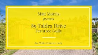89 Taldra Drive, Ferntree Gully - Matt Morris