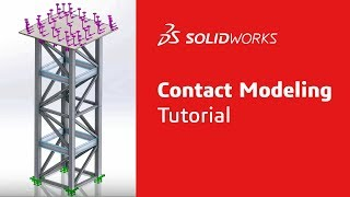 Contact Modeling - Simulation Step-Up Series Part 1 - SOLIDWORKS
