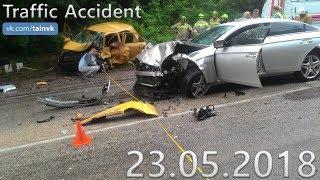 Подборка аварий и дорожных происшествий за 23.05.2018 (ДТП, Аварии, ЧП)