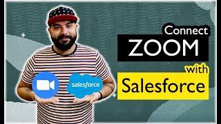Connect ZOOM with Salesforce | Zapier | Salesforce Tutorials