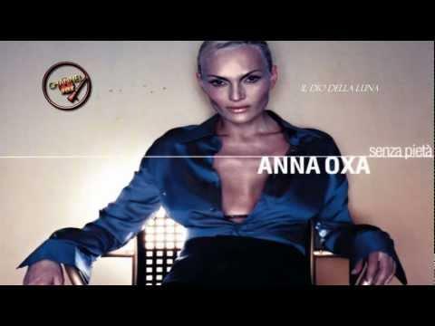 ANNA OXA ↔ IL DIO DELLA LUNA