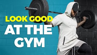 HOW TO LOOK GOOD AT THE GYM | Gym Style 2019 | Alex Costa