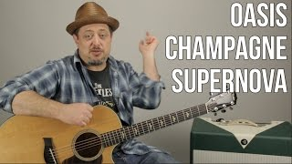 "How to Play ""Champagne Supernova"" on Acoustic Guitar by Oasis - Easy Acoustic Songs for guitar"