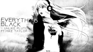[Nightcore] Everything Black | Unlike Pluto ft.Mike Taylor