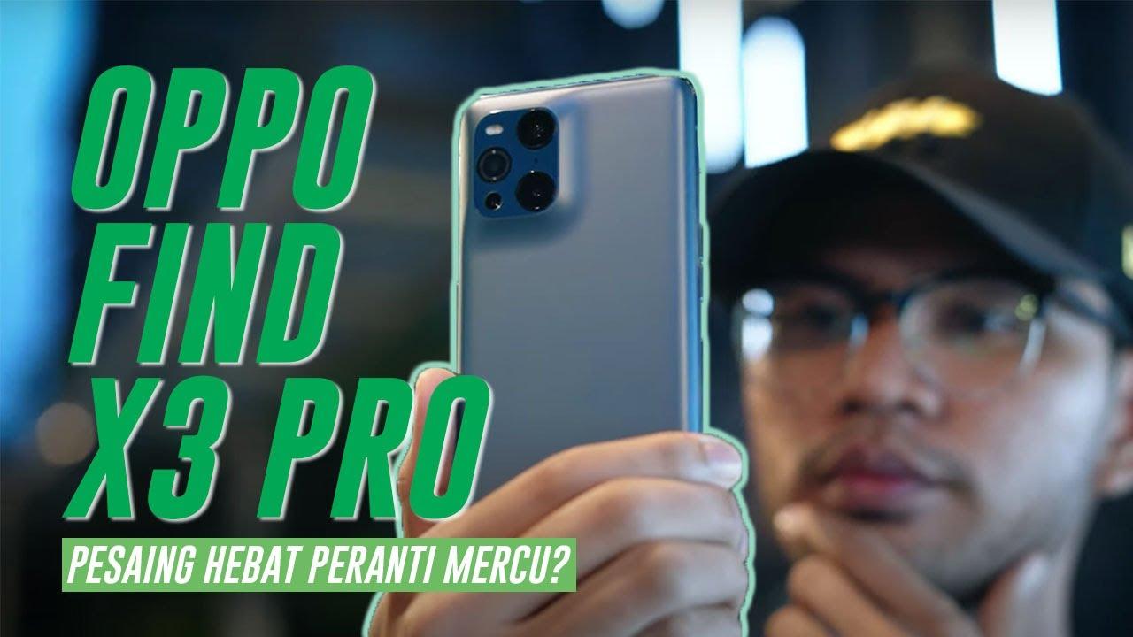 OPPO Find X3 Pro – Berpotensi Menjadi Pesaing Hebat Di Antara Peranti Mercu Premium 2021