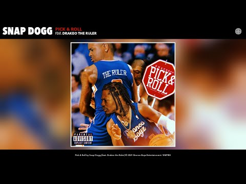 Snap Dogg – Pick & Roll (Audio) (feat. Drakeo the Ruler)