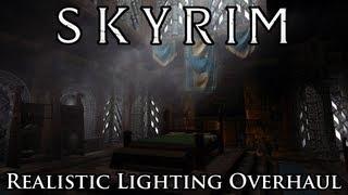 Skyrim Mod: Realistic Lighting Overhaul