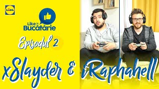 iRaphahell si xSlayder • Ep. 2 Like in Bucatarie