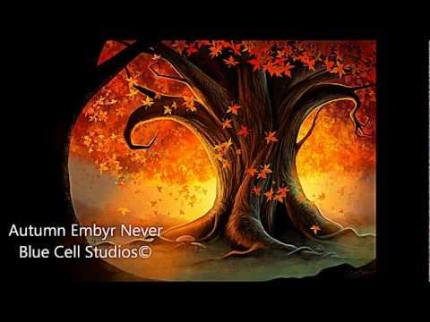 Autumn Embyr: Never
