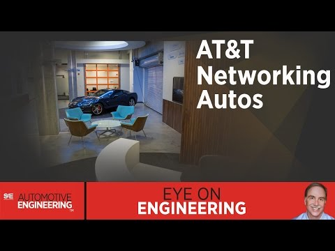 SAE Eye on Engineering: AT&T Networking Autos