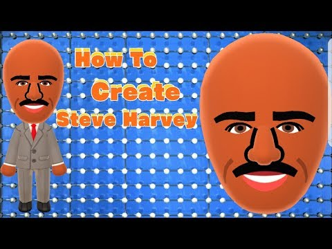Mii Maker: How To Create Steve Harvey! - смотреть онлайн на