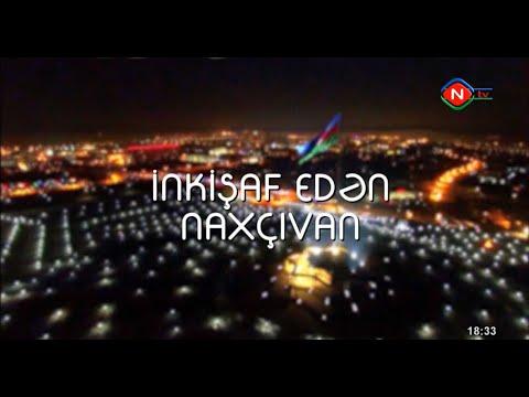 İnkişaf edən Naxçıvan 06.05.2020