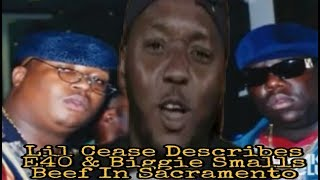Lil Cease Talks E40 And Biggie Smalls Beef, In Sacramento On The Drink Champs