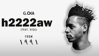 مازيكا G.Oka - h2222aw ft. Hisa \ جنرال اوكا وهيصه - مهرجان هأأأأأأو تحميل MP3