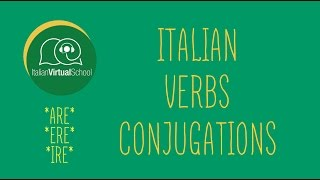 The Italian Verbs' Conjugations