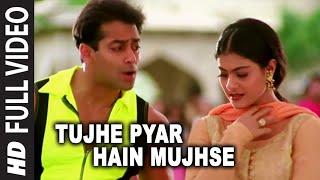 Tujhe Pyar Hain Mujhse (Chhad Zid Karna) | Pyar Kiya Toh