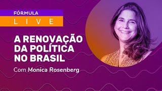 A renovação da política no Brasil – Entrevista com Monica Rosenberg