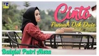 Balqis Putri Alexa - Cinto Panuah Dek Duto [Lagu Minang Terbaru 2019] Official Video