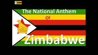 The National Anthem of Zimbabwe Instrumental with Lyrics
