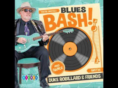Duke Robillard & Friends - Blues Bash! [FA]