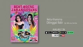 Nella Kharisma   Ditinggal Rabi (Official Audio)
