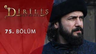 episode 75 from Dirilis Ertugrul