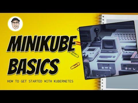 Minikube Basics