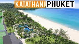 Explore Katathani Phuket Beach Resort - Phuket