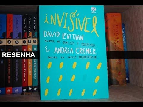 Então, eu li: Invisível, David Levithan e Andrea Cremer