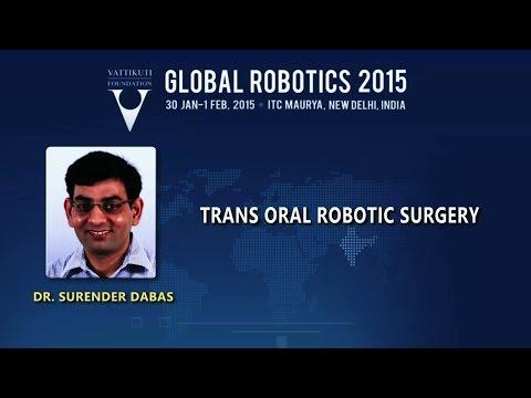 Trans Oral Robotic Surgery-S. Dabas