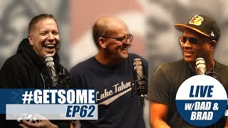 Gary Owen, Dad, & Road Manager Brad On Getting Robbed & Knocked Out | #GetSome Podcast EP62
