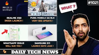 Realme X50 India Launch,PUBG Mobile 0.16.0,WhatsApp Will SUE You,Xiaomi Flip Foldable Phone #1021