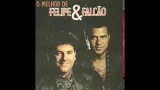 O Melhor De Felipe & Falcão - CD Completo
