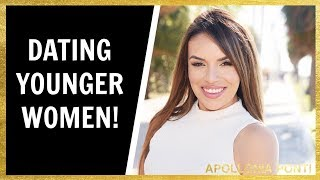 The TRUTH About Dating Younger Women & How To Attract Them!