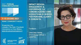 Youtube: Digital Speech | in collaborazione con Logotel | Impact Design: Engagement & Experience. La comunicazione come ecosistema di servizi, per persone, clienti e comunità | Forum Comunicazione 2021