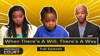 When There's A Will, There's A Way: 7 Miscarriages Later, Finally...(Full Episode)   Paternity Court