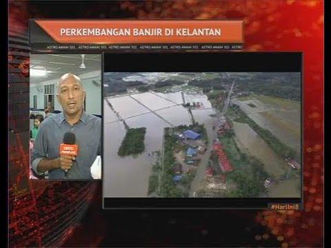 Perkembangan terkini banjir di Kelantan