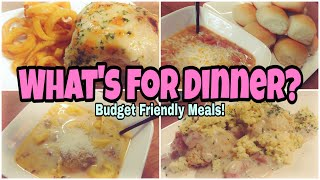 What's For Dinner? | Budget Friendly Meal Ideas