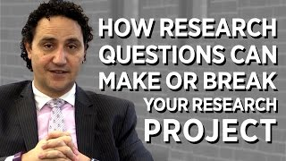 How Research Questions Can Make Or Break Your Project!