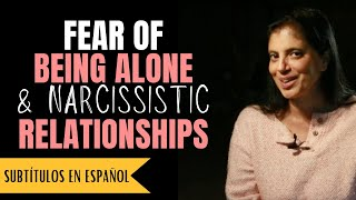 The fear of being alone and narcissistic relationships