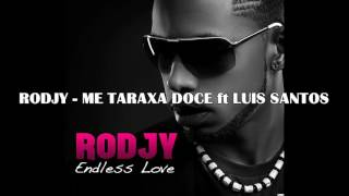 8-RODJY-TARAXA DOCE ft LUIS SANTOS