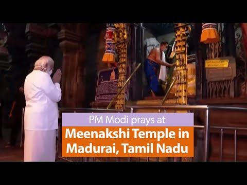 PM prays at Meenakshi Temple in Madurai, Tamil Nadu