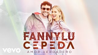 Amor Verdadero (Audio) - Fanny Lu feat. Andrés Cepeda (Video)