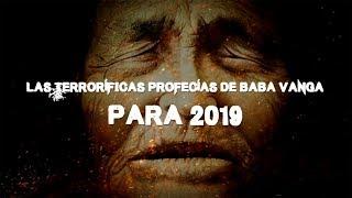 Las terroríficas profecías de Baba Vanga para 2019