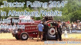 preview picture of video 'Tractor Pulling 2014, Little Red Baron & Belarus 920, die kleinen mit viel Power'