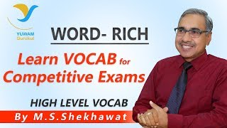 Vocab for Competitive Exams | RICH | Yuwam | High Level Vocab | English | Man Singh Shekhawat